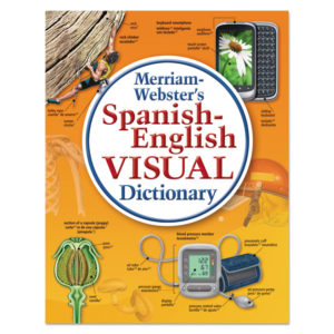 Merriam Webster® Spanish-English Visual Dictionary