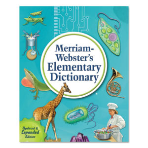 Merriam Webster® Elementary Dictionary