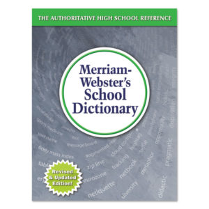 Merriam Webster® School Dictionary