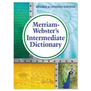 Merriam Webster® Intermediate Dictionary